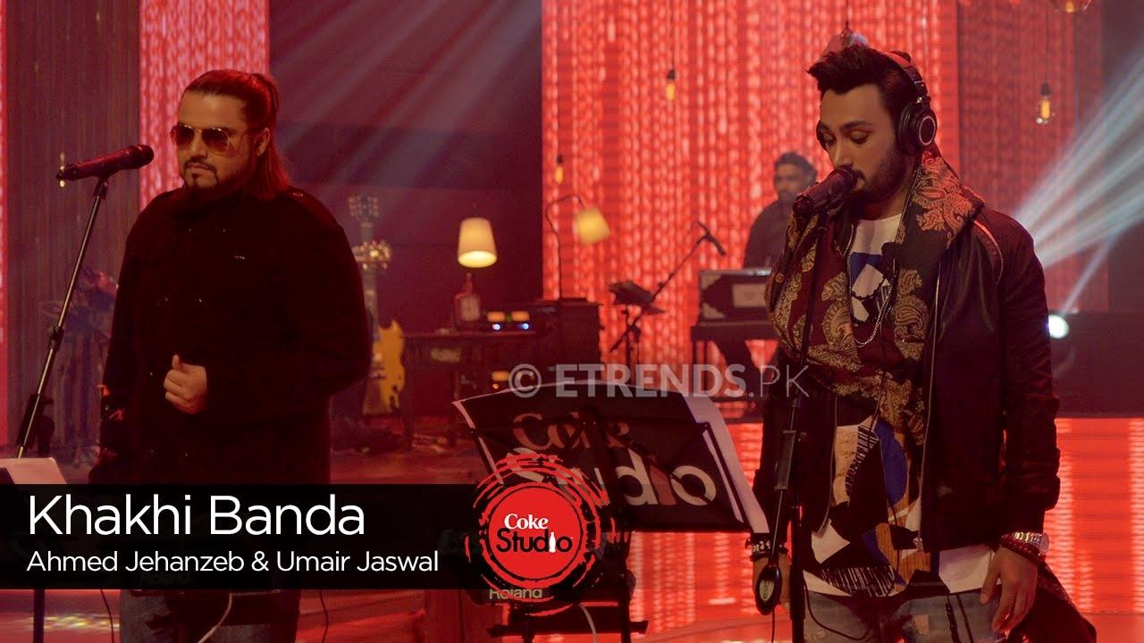Ahmed Jahanzeb Umair Jaswal Khaki Banda Coke Studio