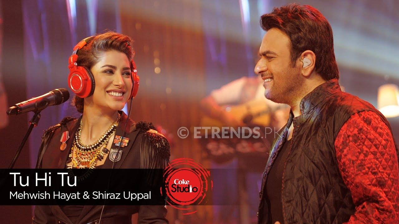 Mehwish Hayat Shiraz Uppal Tu Hi Tu Coke Studio Season