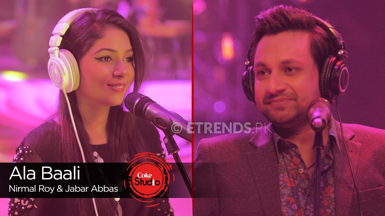 Jabar Abbas Nirmal Roy Ala Baali Coke Studio Season 9