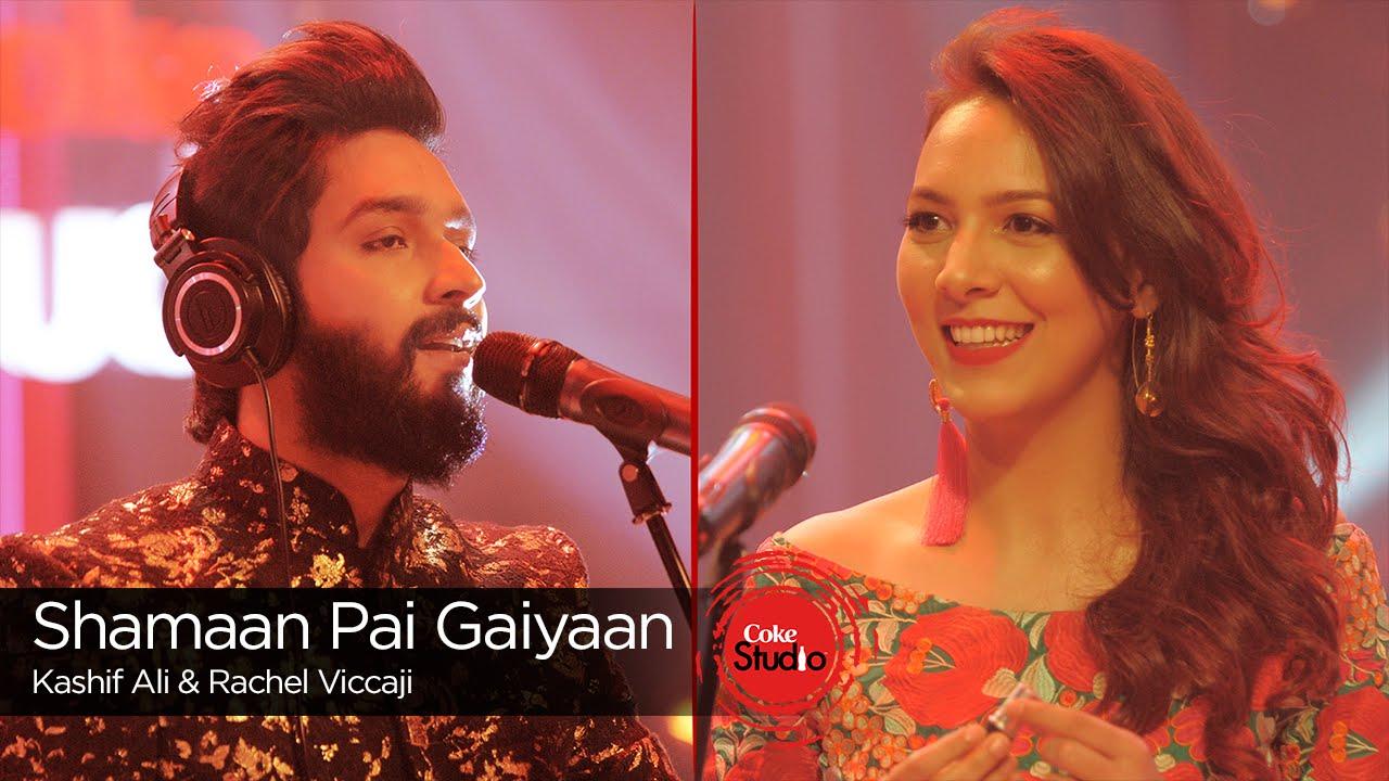 Rachel Viccaji Kashif Ali Shamaan Pai Gaiyaan Coke Studio